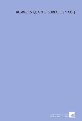 9781112342332: Kummer's Quartic Surface [ 1905 ]