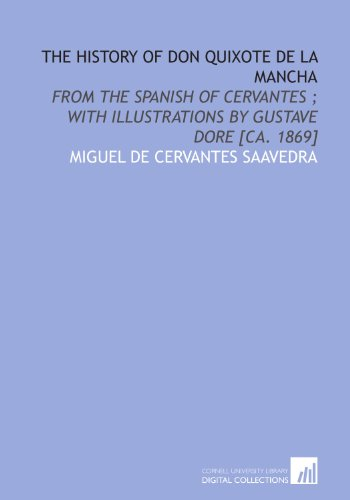 The history of Don Quixote de la Mancha: from the Spanish of Cervantes ; with illustrations by ...