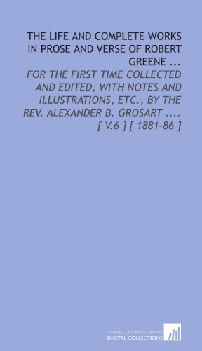 The Life and Complete Works in Prose and Verse of Robert Greene ... (9781112374432) by Greene, Robert