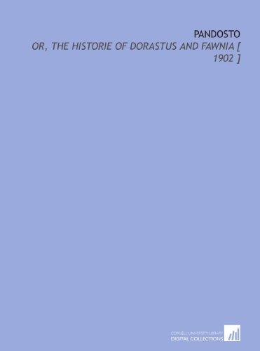 9781112374463: Pandosto: Or, the Historie of Dorastus and Fawnia [ 1902 ]