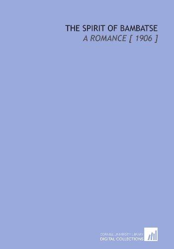9781112387074: The Spirit of Bambatse: A Romance [ 1906 ]