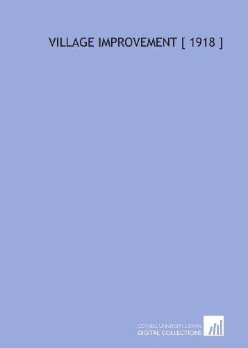 9781112403064: Village Improvement [ 1918 ]