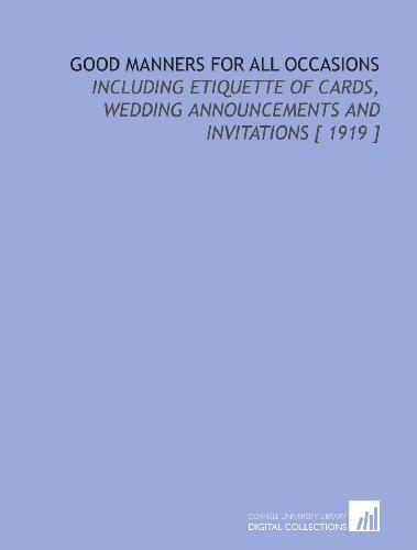 Good Manners for All Occasions: Including Etiquette: Margaret Elizabeth Munson