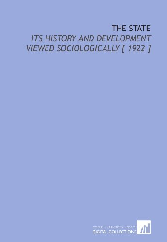 9781112410291: The State: Its History and Development Viewed Sociologically [ 1922 ]