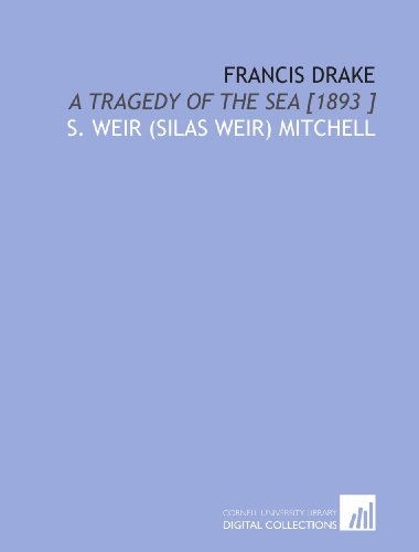 9781112432255: Francis Drake: A Tragedy of the Sea [1893 ]