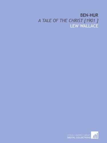9781112436987: Ben-Hur: A Tale of the Christ [1901 ]