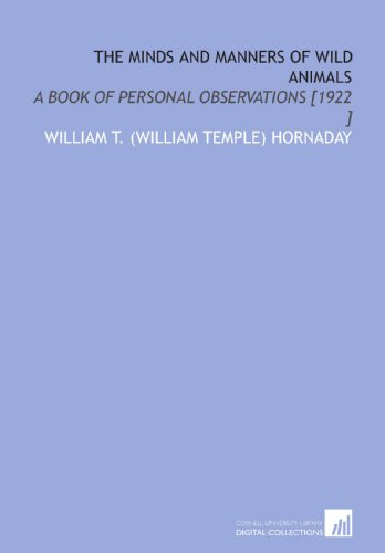 9781112455711: The Minds and Manners of Wild Animals: A Book of Personal Observations [1922 ]