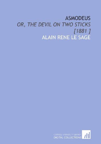 9781112464546: Asmodeus: Or, the Devil on Two Sticks [1881 ]