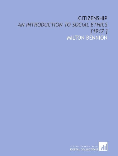 9781112495366: Citizenship: An Introduction to Social Ethics [1917 ]