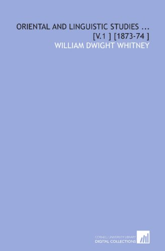 9781112495960: Oriental and Linguistic Studies ... [V.1 ] [1873-74 ]