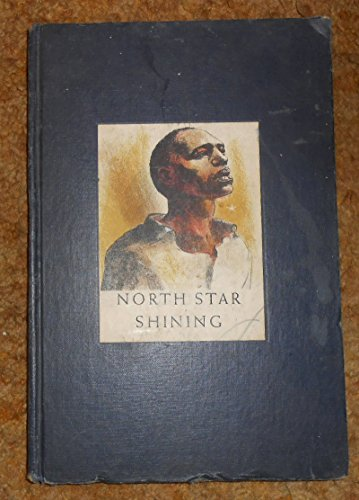9781112507182: North star shining,: A pictorial history of the American Negro,