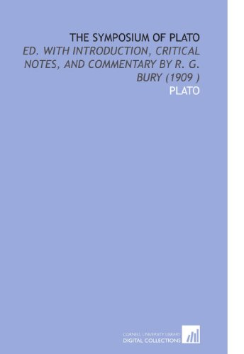 9781112518157: The Symposium of Plato: Ed. With Introduction, Critical Notes, and Commentary by R. G. Bury (1909 )