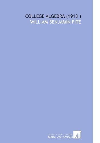 9781112547140: College Algebra (1913 )