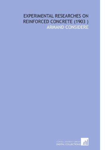 9781112549403: Experimental Researches on Reinforced Concrete (1903 )