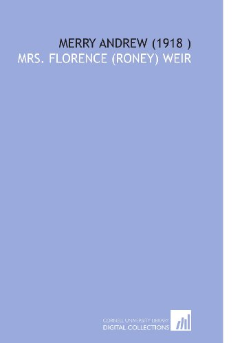 Merry Andrew (1918 ): Weir, Mrs. Florence