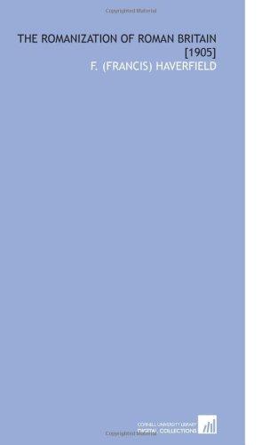 9781112586330: The Romanization of Roman Britain [1905]
