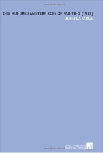 9781112589225: One Hundred Masterpieces of Painting [1912]