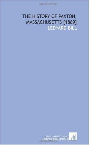 The History of Paxton, Massachusetts [1889]: Bill, Ledyard
