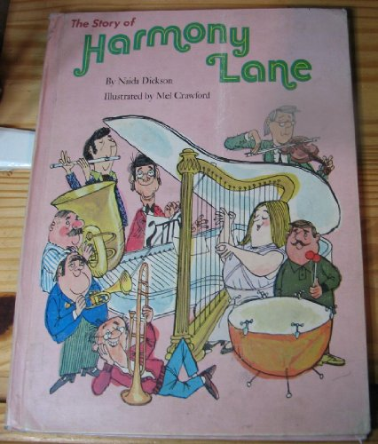 The Story of Harmony Lane (1112659668) by Naida Dickson