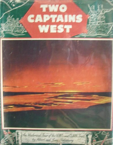 9781112676833: Two captains west;: An historical tour of the Lewis and Clark trail,
