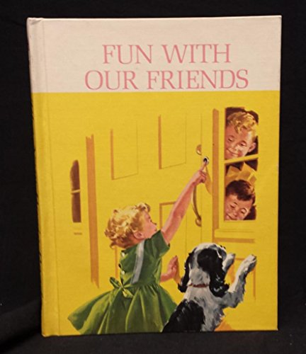 9781112677083: More Fun with Our Friends (The New Basic Readers, Dick and Jane)