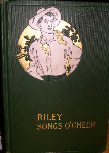 9781112700026: Riley songs o' cheer