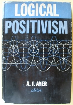 9781112716607: Logical Positivism (The Library of Philosophical Movements Series)