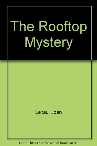 9781112733871: the rooftop mystery