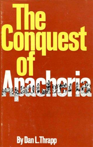 9781112807961: The Conquest of Apacheria