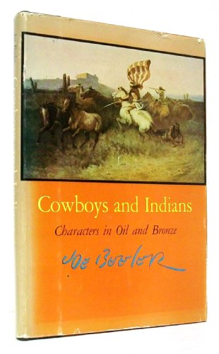9781112810114: Cowboys and Indians;: Characters in oil and bronze