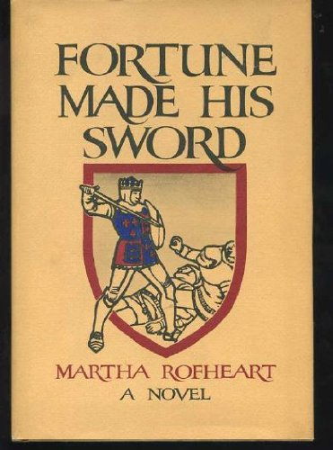 9781112821561: Fortune made his sword;: A novel