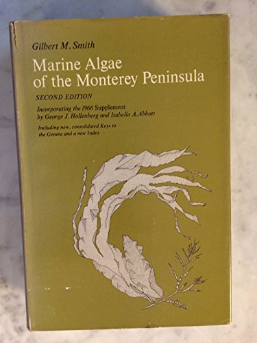 9781112876899: Marine algae of the Monterey Peninsula, California