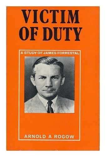 9781112879258: Victim of Duty: a Study of James Forrestal