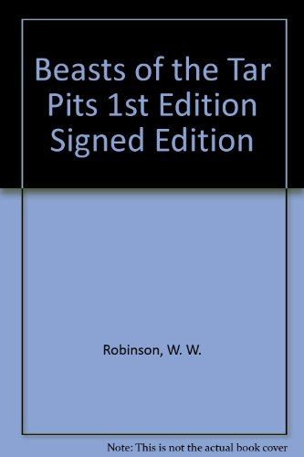9781112892073: Beasts of the Tar Pits 1st Edition Signed Edition