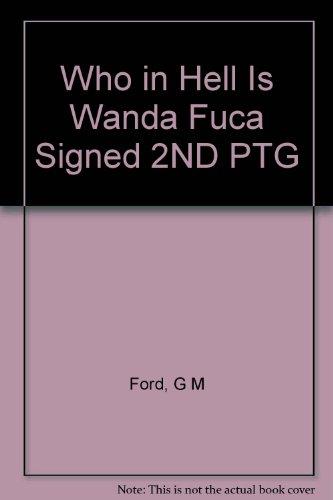 9781112893513: Who in Hell Is Wanda Fuca