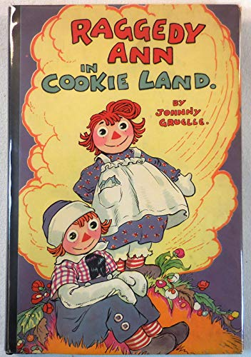 9781112948145: Raggedy Ann in Cookie Land