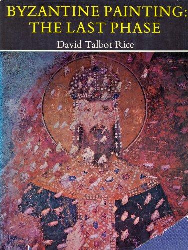 9781112957734: Byzantine Painting: The Last Phase.