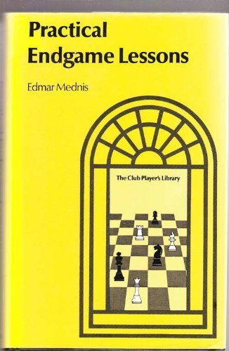 9781112980398: Practical endgame lessons by Edmar Mednis (1978-01-01)