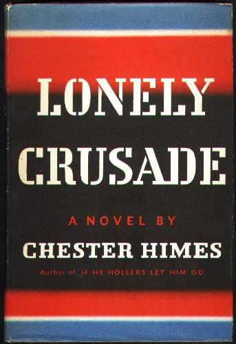 9781112987816: Lonely Crusade 1st Edition