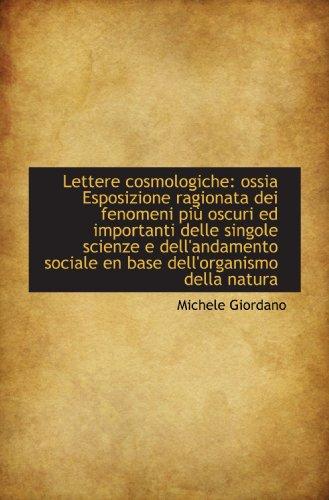 Lettere cosmologiche: ossia Esposizione ragionata dei fenomeni: Michele Giordano