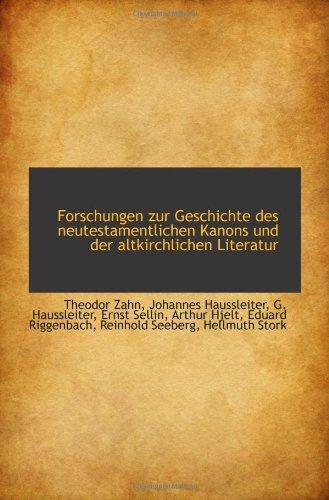 9781113007278: Forschungen zur Geschichte des neutestamentlichen Kanons und der altkirchlichen Literatur