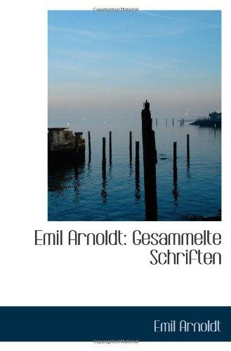 9781113008374: Emil Arnoldt: Gesammelte Schriften