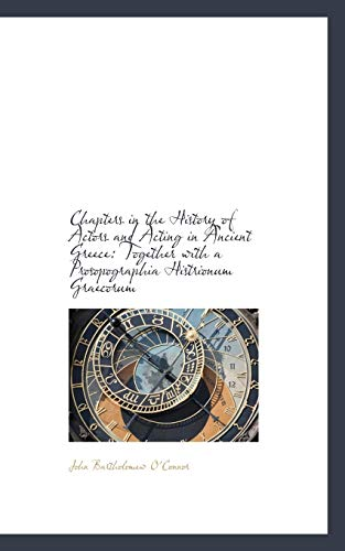 9781113009869: Chapters in the History of Actors and Acting in Ancient Greece