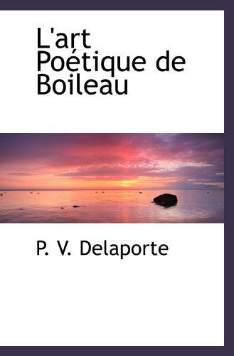 9781113013293: L'art Poétique de Boileau
