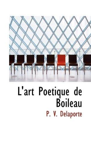 9781113013354: L'art Poétique de Boileau