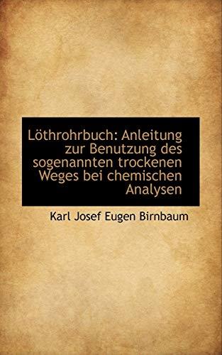 9781113014948: Löthrohrbuch: Anleitung zur Benutzung des sogenannten trockenen Weges bei chemischen Analysen