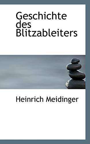 Geschichte des Blitzableiters: Meidinger, Heinrich