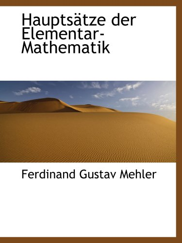 9781113019424: Hauptsätze der Elementar-Mathematik