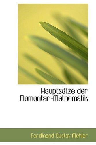 9781113019479: Hauptsätze der Elementar-Mathematik