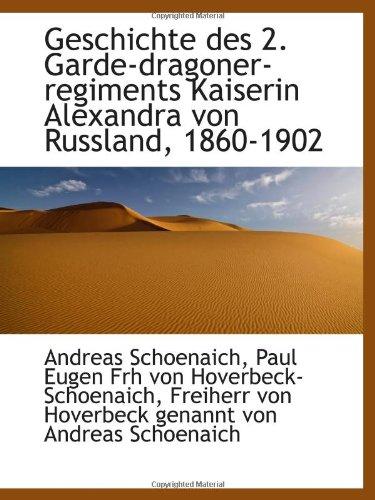 9781113020031: Geschichte des 2. Garde-dragoner-regiments Kaiserin Alexandra von Russland, 1860-1902